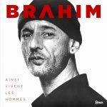 Brahim – Ainsi vivent les hommes (2020)