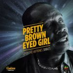 Leroy Sibbles - Pretty Brown Eyed Girl (single 2020)