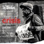 Taj Weekes - Crisis (single 2021)